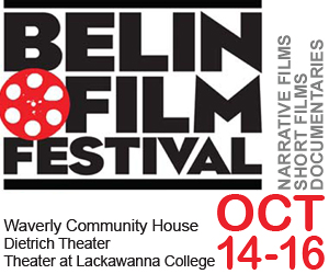 Belin Film Festival | Waverly Community House - Dietrich Theater - Theater at Lackawanna College