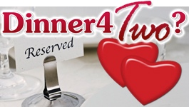Woo-Who…Wants Ideas for Valentine's Dining?
