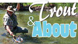 THIS WEEK…Sights Set on Trout Season
